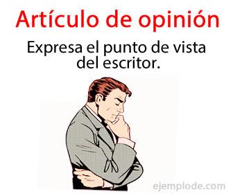Un artículo de opinión es un artículo que expresa el pensar particular del que escribe, debe de estar bien fundamentado con la lógica formal.