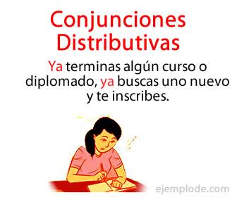 Las conjunciones distributivas enlazan oraciones y señalan una contraposición entre ellas.