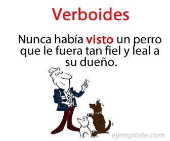 Los verboides son conocidos por ser las formas verbales que no cumplen completamente las propiedades de los verbos.
