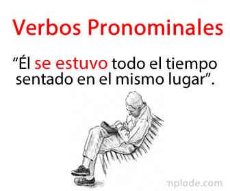 Los verbos pronominales al conjugarse llevan en su forma un pronombre reflexivo átono: (los cuales son: me, te, se, nos).