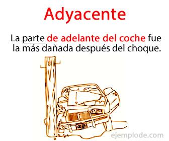 El adyacente es la palabra o frase que califican a un sustantivo.