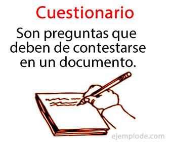 Un cuestionario son una serie de preguntas seleccionadas para que las respondan en un test o examen.