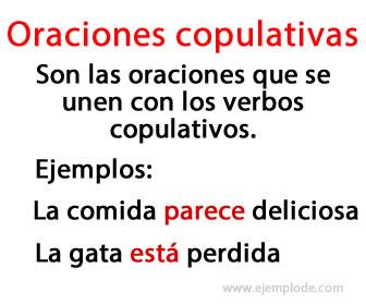 Las oraciones copulativas son las que tienen verbos copulativos.